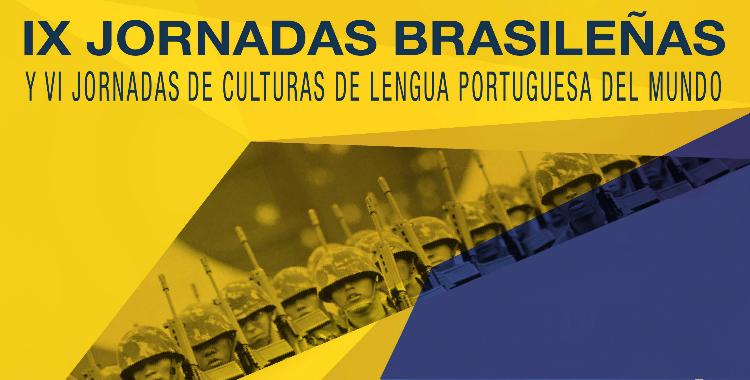 """IX Jornadas Brasileñas """"50 años del Golpe. La cultura brasileña en Dictadura"""". 1 y 2 de septiembre."""