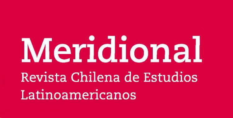Número #3 Meridional. Revista Chilena de Estudios Latinoamericanos.